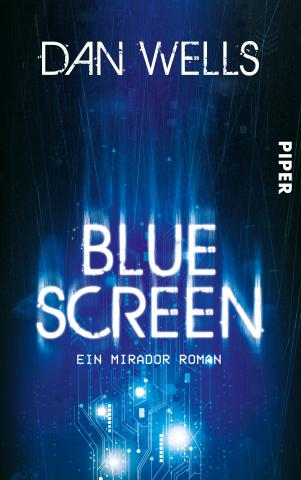Coverdesign: Dan Wells, Blue Screen