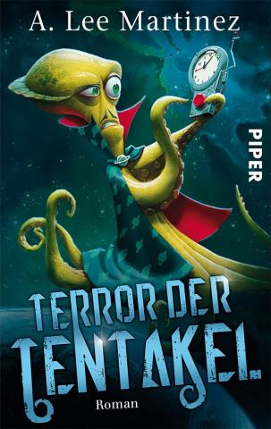 Coverdesign: A. Lee Martinez, Terror der Tentakel