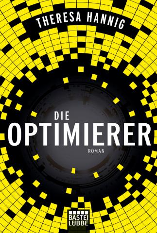 Coverdesign: Theresa Hannig, Die Optimierer