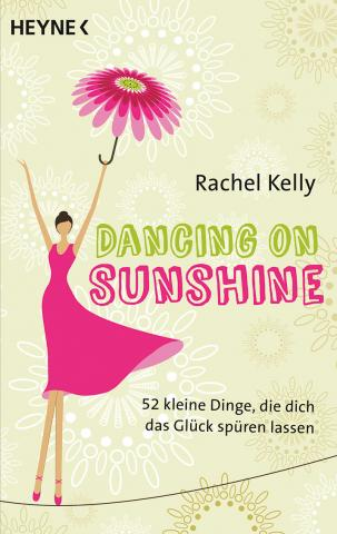 Coverdesign: Rachel Kelly, Dancing on sunshine