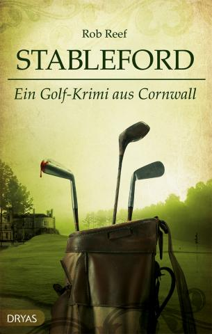 Coverdesign: Rob Reef, Stableford – Ein Golf-Krimi aus Cornwall