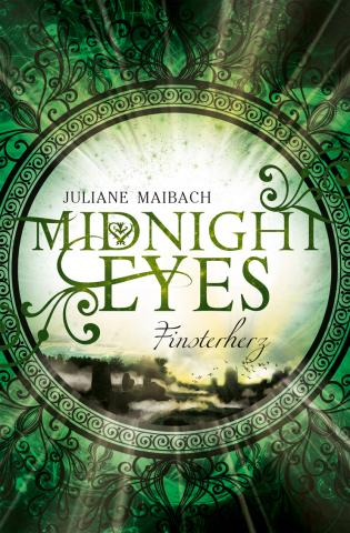 Juliane Maibach, Midnight Eyes – Finsterherz