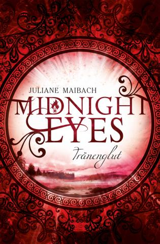 Juliane Maibach, Midnight Eyes – Tränenglut