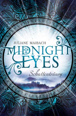 Juliane Maibach, Midnight Eyes – Schattenträume
