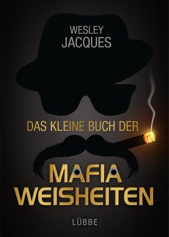Coverdesign: Wesley Jacques, Mafiaweisheiten