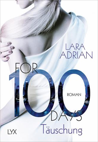 Coverdesign: Lara Adrian, For 100 days - Täuschung