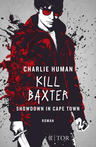 Coverdesign: Charlie Human, Kill Baxter