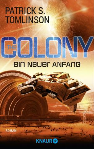 Coverdesign: Patrick S. Tomlinson, The Colony - Ein neuer Anfang (Knaur)